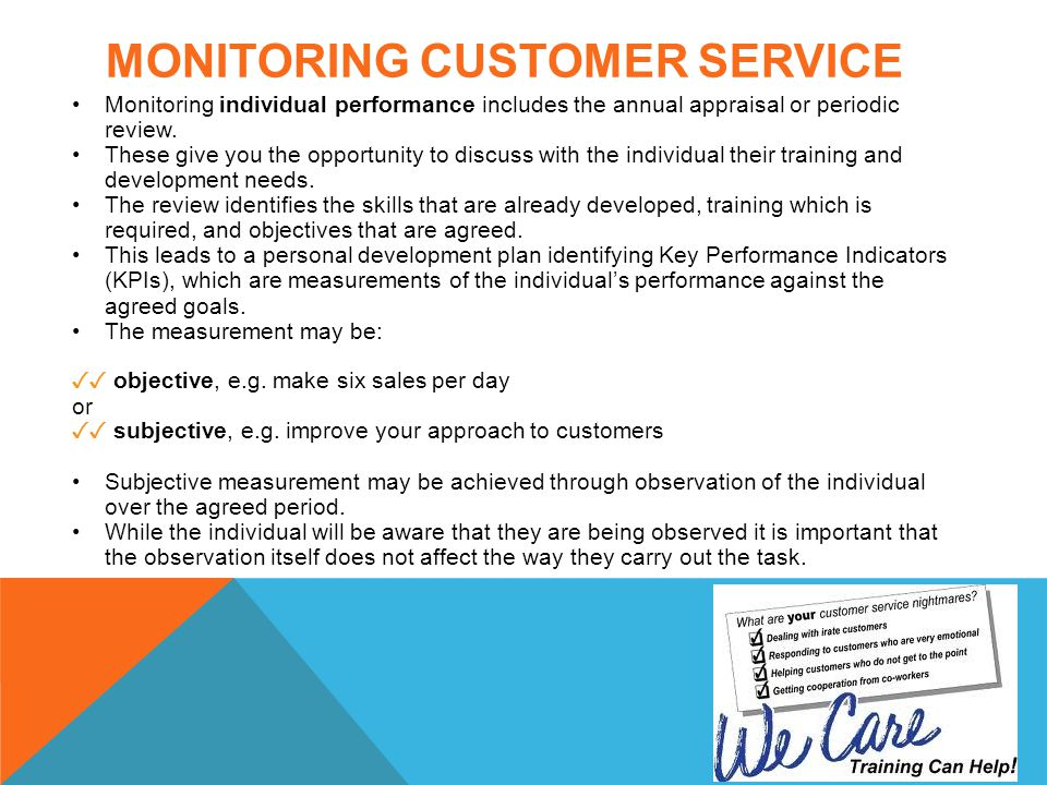 how monitoring and evaluating can improve customer service for the customer the organisation and the Continuously improving customer satisfaction in an service firms can improve its customer is monitoring and evaluating whether an improvement.