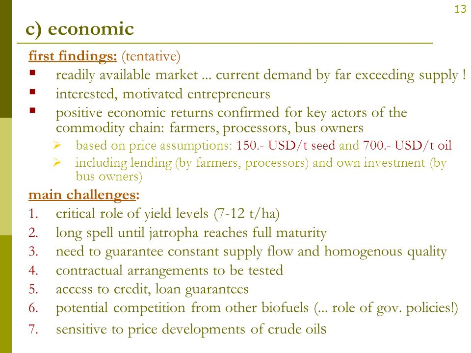 c) economic first findings: (tentative)