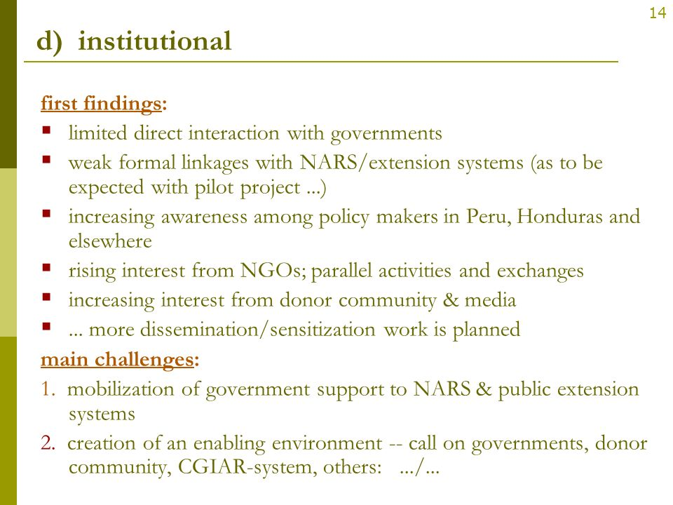 d) institutional first findings: