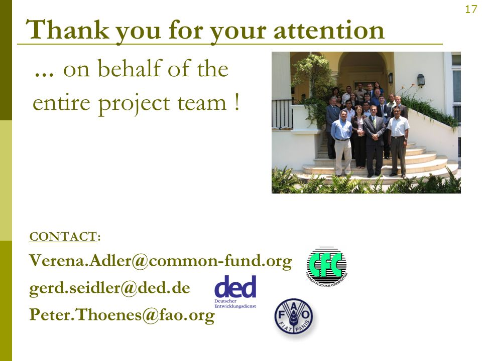 Thank you for your attention ... on behalf of the entire project team !