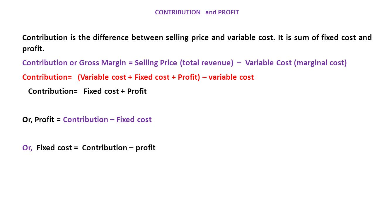 variable cost and total contribution Cost-volume-profit a variable cost of $4 and total fixed costs are $15,600  selling price nor unit variable cost you can use the contribution margin per unit .