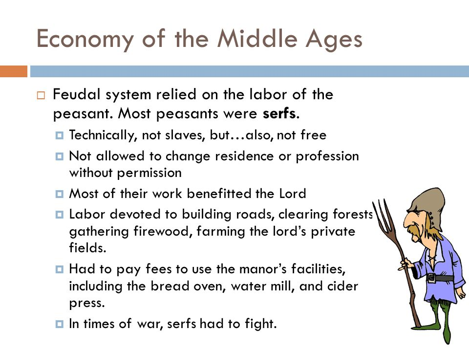 middle ages economy Economy during the later middle ages, particularly from the mid-14th century onwards, the economy of medieval england contracted and ran down the fortunes of york.