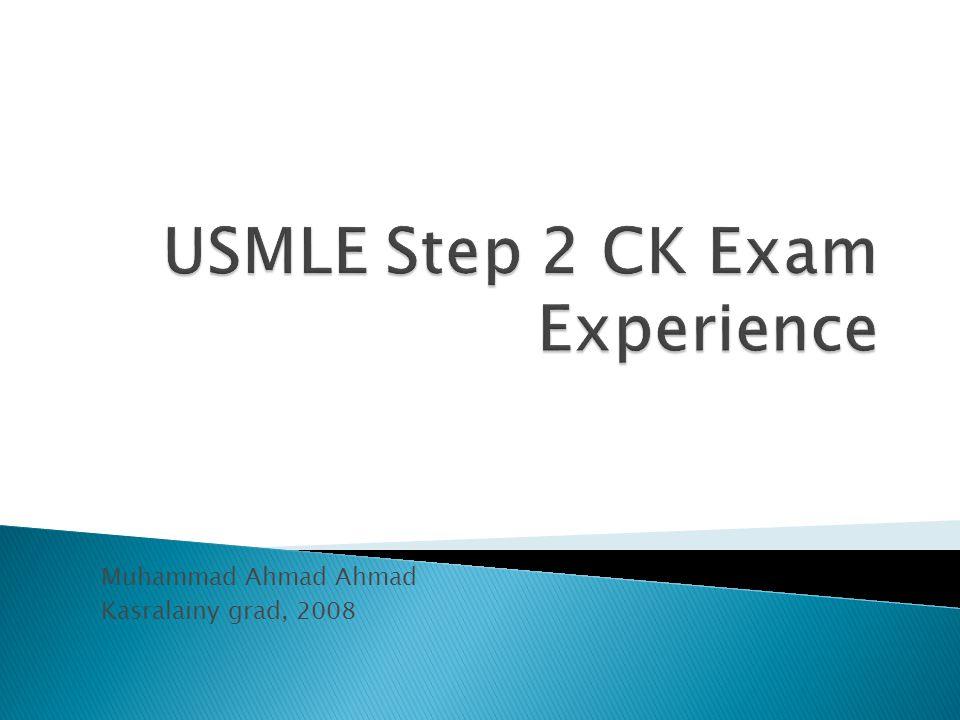 USMLE Step 2 CK Exam Experience