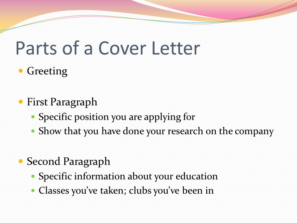 Parts of a Cover Letter Greeting First Paragraph Second Paragraph