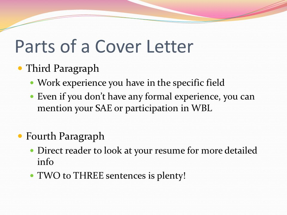 Parts of a Cover Letter Third Paragraph Fourth Paragraph