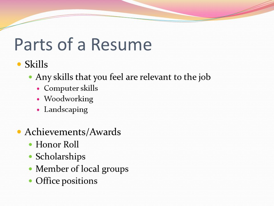 Parts of a Resume Skills Achievements/Awards
