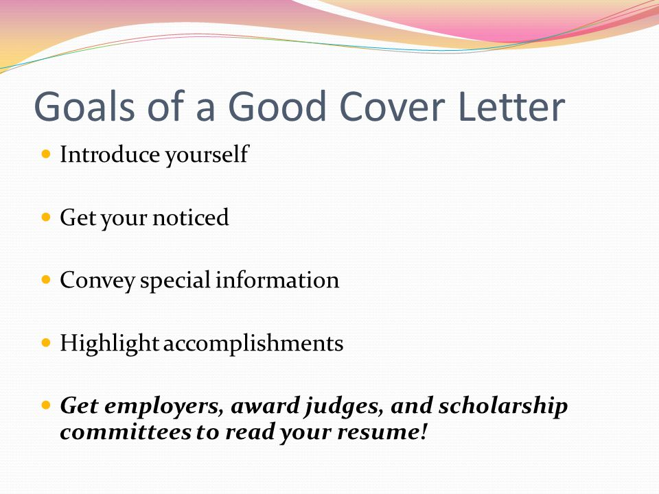 Goals of a Good Cover Letter