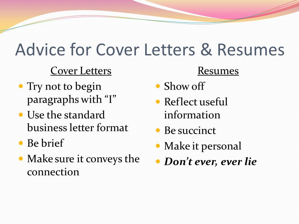 Advice for Cover Letters & Resumes