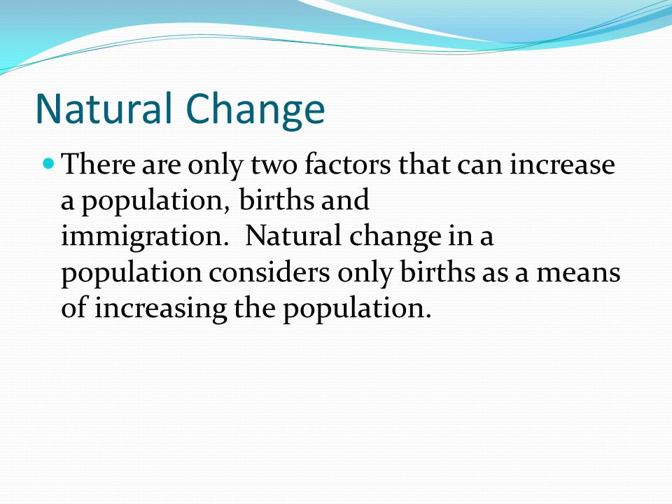 No increase by natural means on