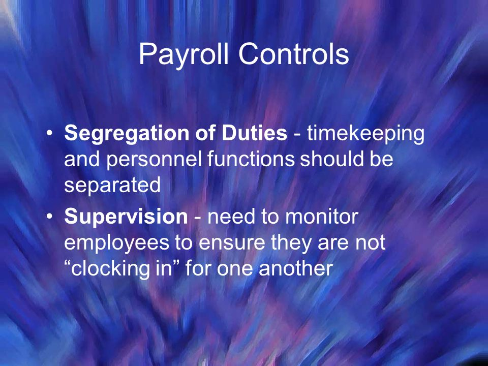 13 payroll controls segregation of duties. Resume Example. Resume CV Cover Letter