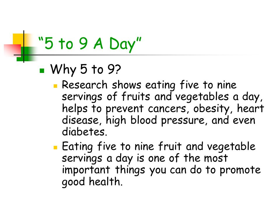 5 to 9 A Day Why 5 to 9