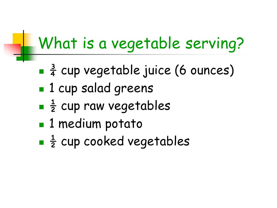 What is a vegetable serving