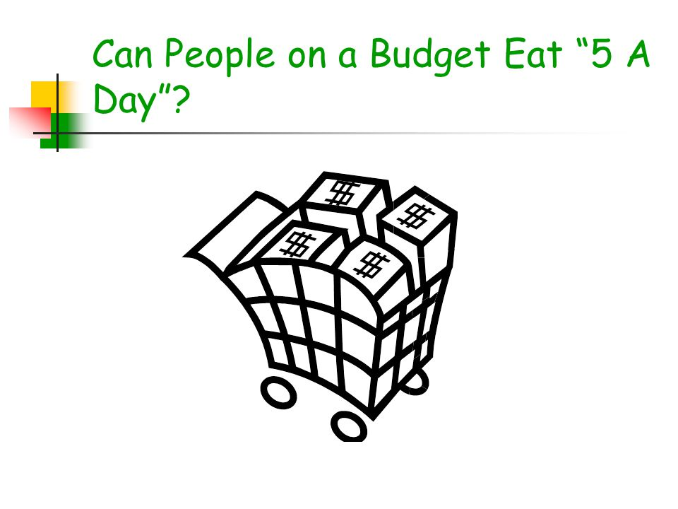 Can People on a Budget Eat 5 A Day