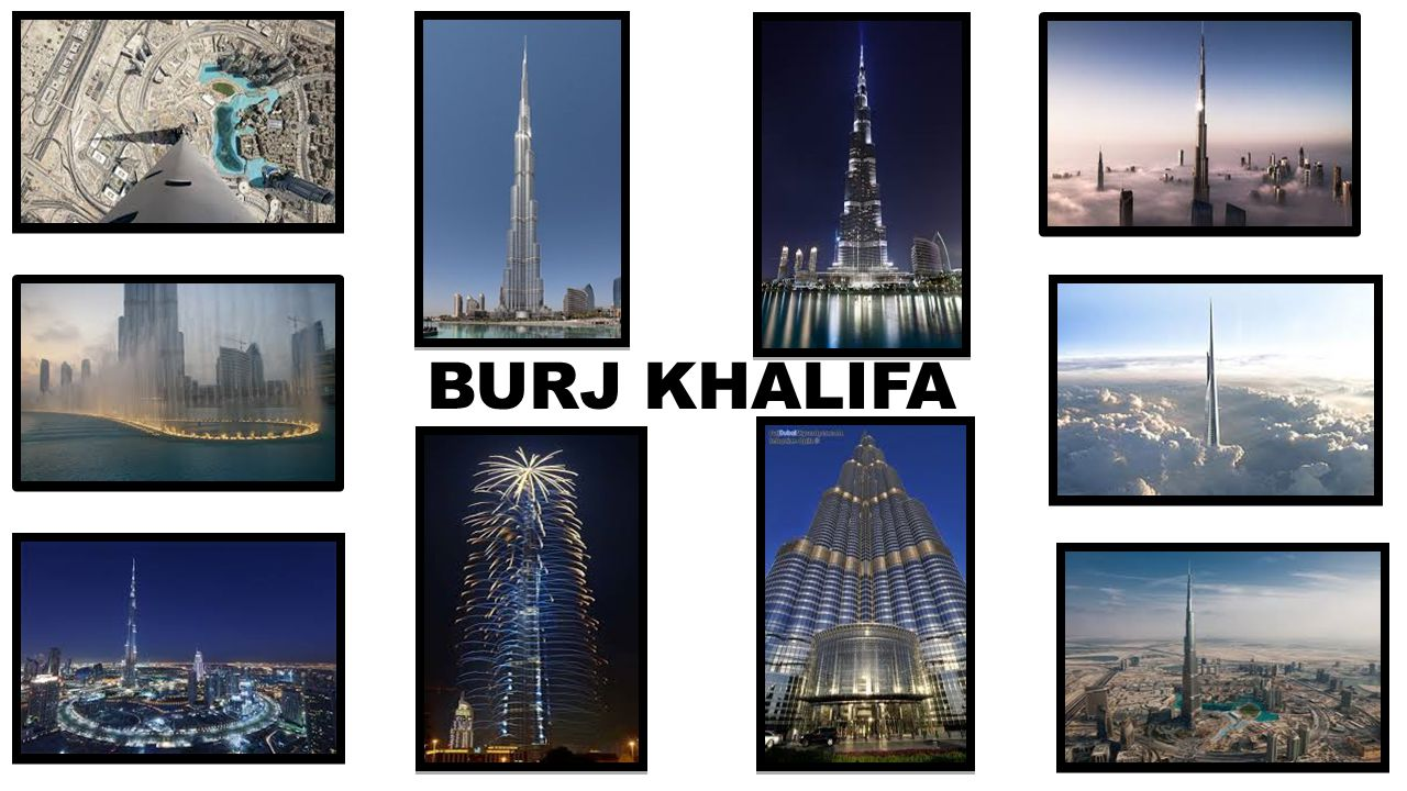 Burj Khalifa The Tallest Building In The Word Ppt Video Online Download