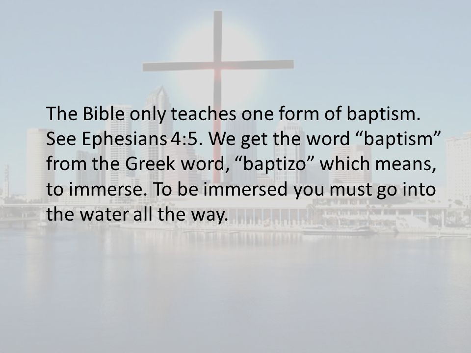 The Bible only teaches one form of baptism. See Ephesians 4:5