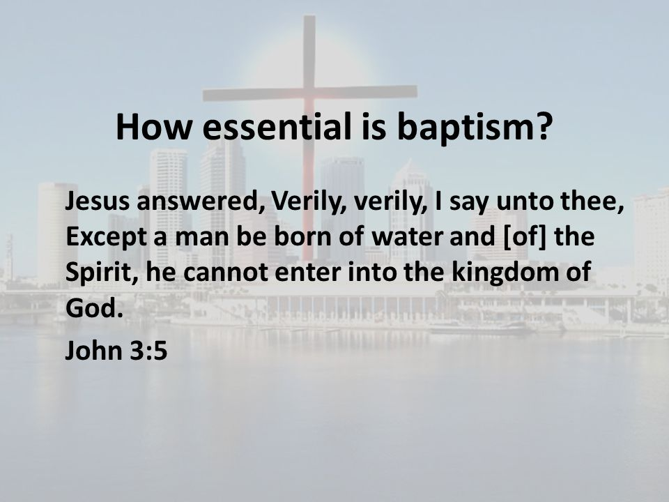 How essential is baptism