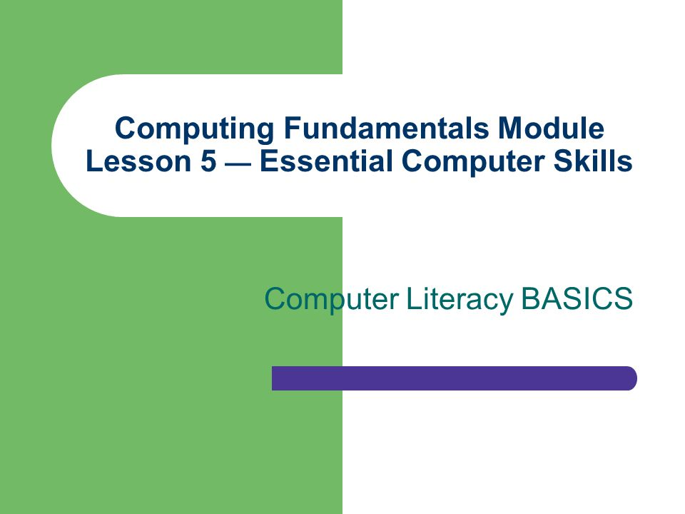 computer fundamentals The computing fundamentals examination covers a foundational understanding of computer hardware,  internet and computing core certification.