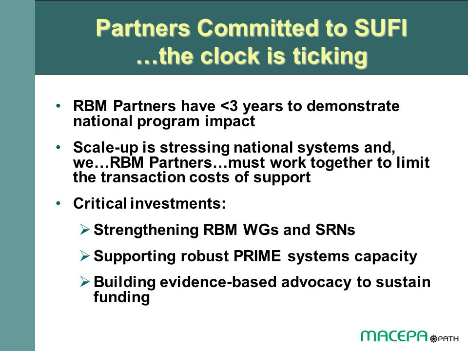 Partners Committed to SUFI …the clock is ticking