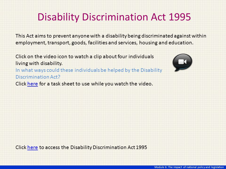 an analysis of disability discrimination act In the late 20th and early 21st centuries, a number of countries have passed laws  aimed at reducing discrimination against people with disabilities these laws.