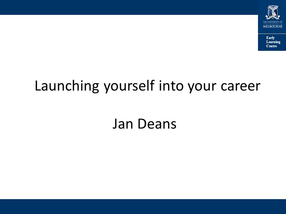 Launching yourself into your career jan deans ppt video online launching yourself into your career jan deans toneelgroepblik Choice Image