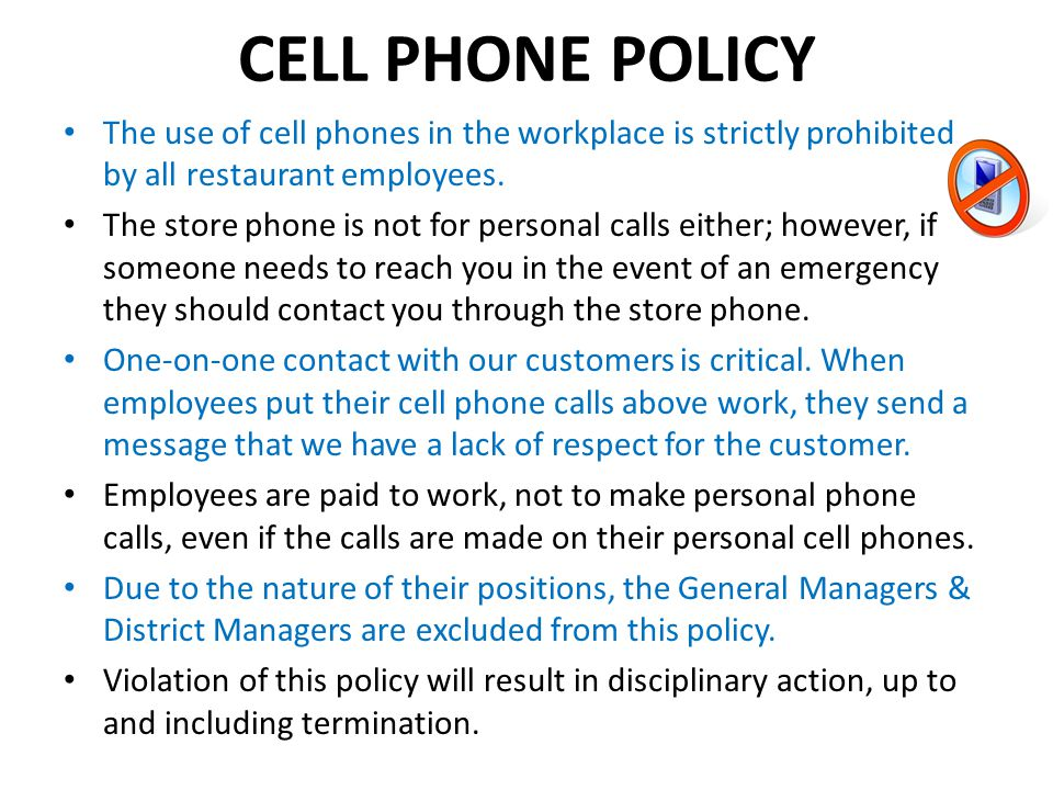 cell phone policy May include, but are not limited to, computers, e-mail, cell phones, iphones,  ipads,  this policy applies to all employees, including regular full-time,  permanent.