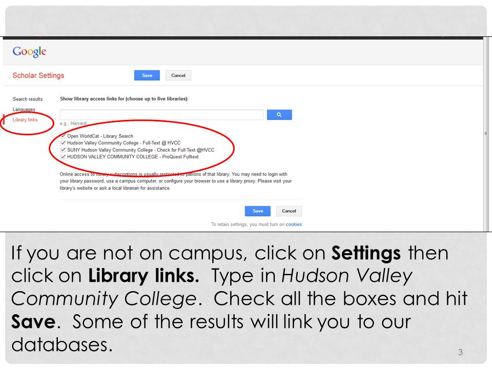 If you are not on campus, click on Settings then click on Library links.