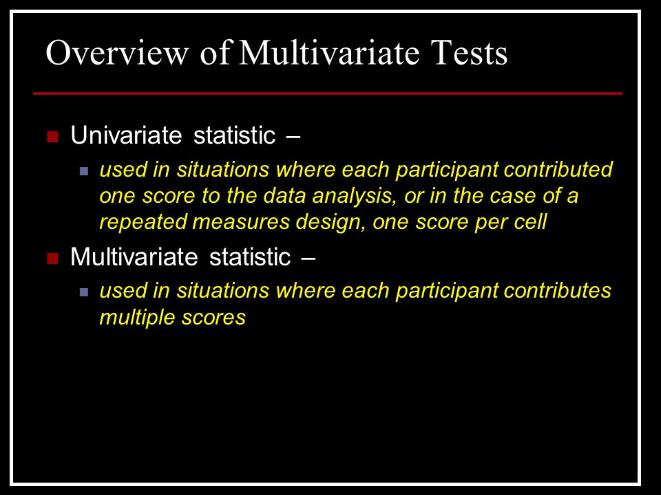 Overview of Multivariate Tests
