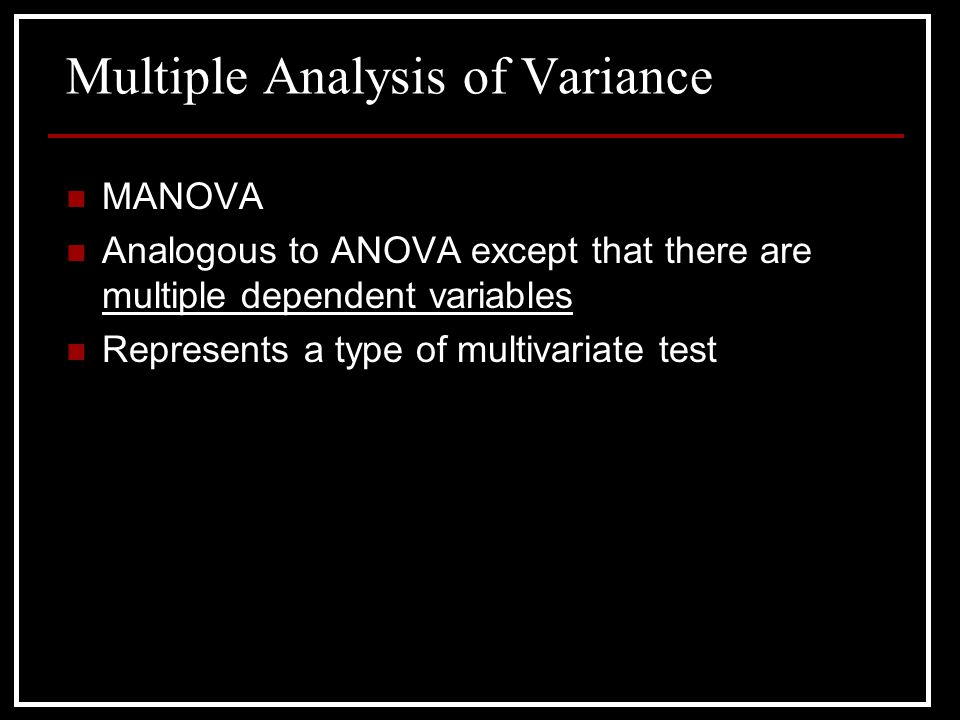 Multiple Analysis of Variance