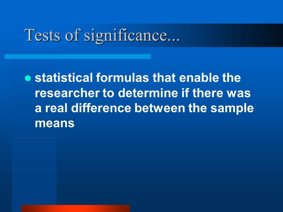 Tests of significance...