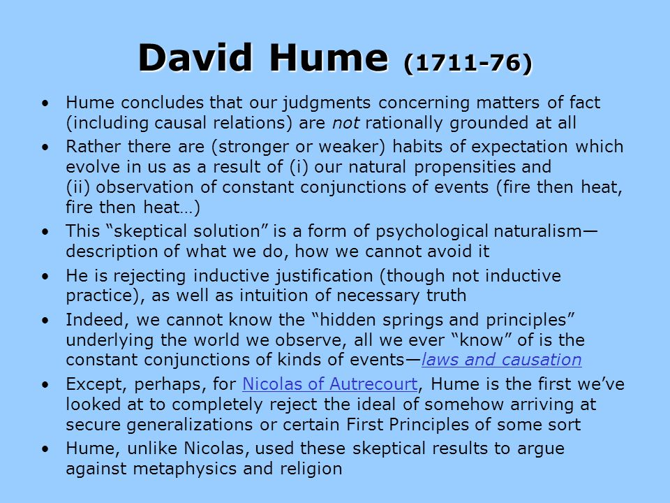 david hume on causal relations David hume (1711 - 1776) was a causal relations there is still no causal link between them hume concluded that it is the mental act of association that is.