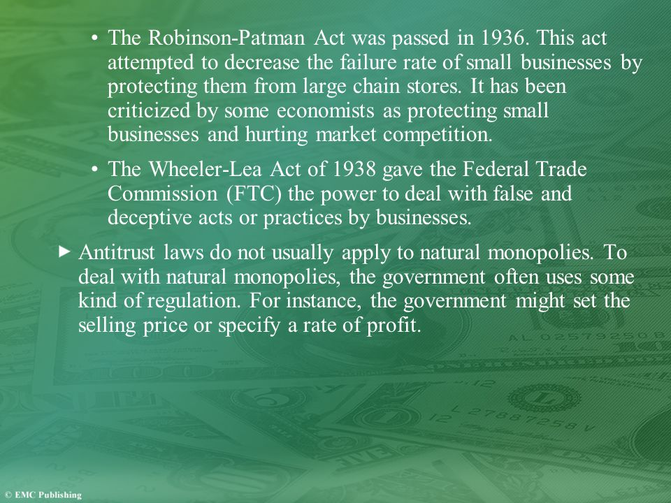 The Robinson-Patman Act was passed in 1936