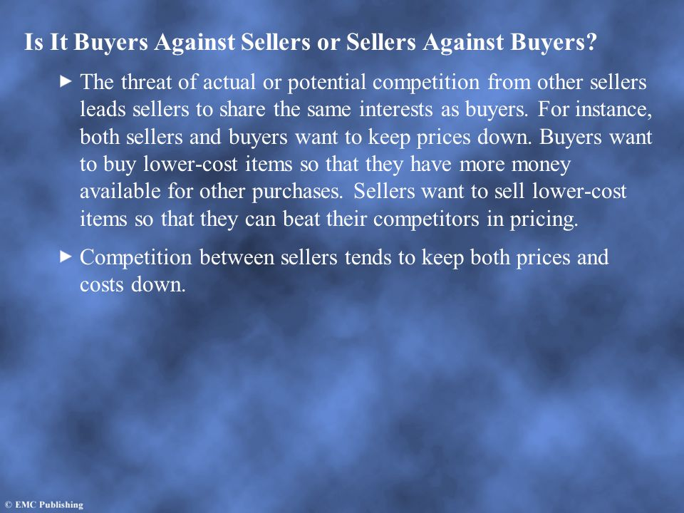 Is It Buyers Against Sellers or Sellers Against Buyers