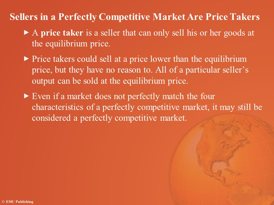 Sellers in a Perfectly Competitive Market Are Price Takers