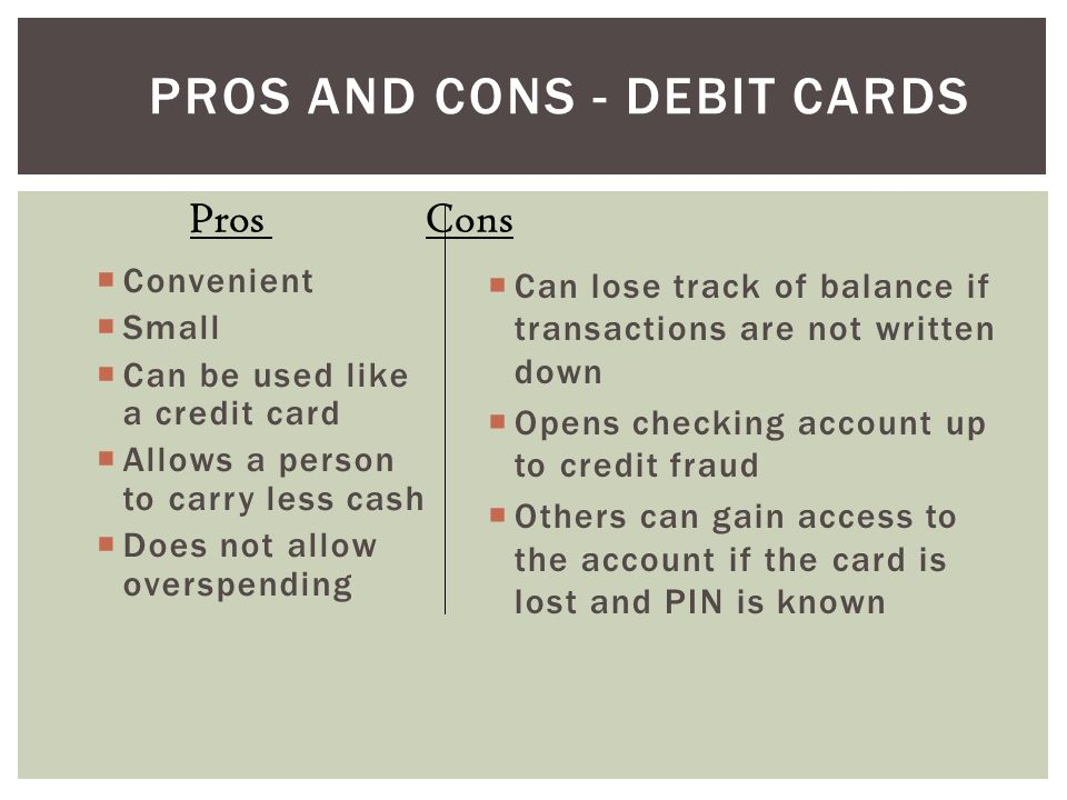 Pros and Cons - Debit Cards