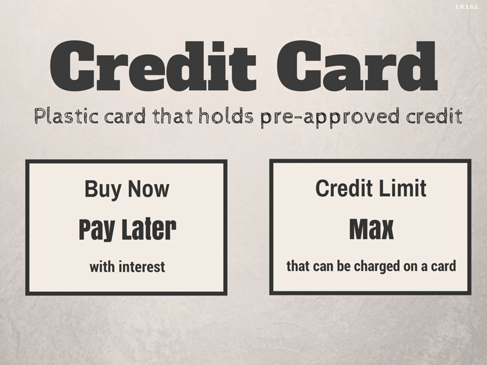 Credit Limit- maximum amount of money that can be charged on the card