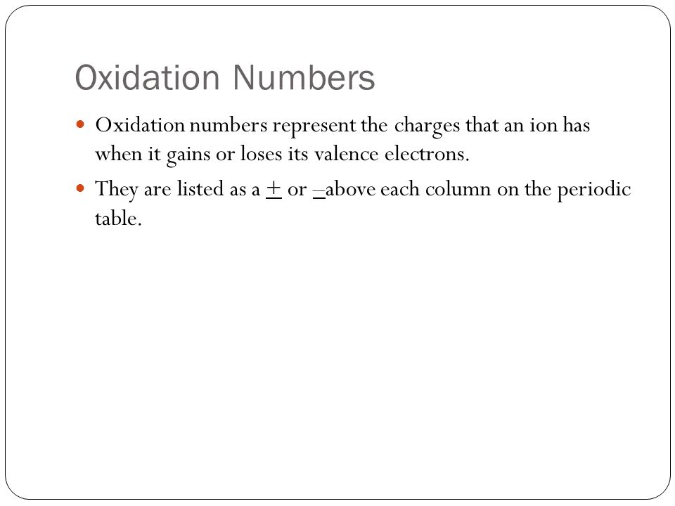 6 oxidation numbers oxidation numbers represent the charges - Periodic Table With Charges And Oxidation Numbers