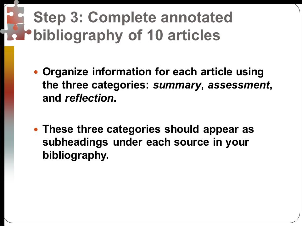 your bibliography with Your bibliography acknowledges other people's ideas you should already have most of this information in your notes.