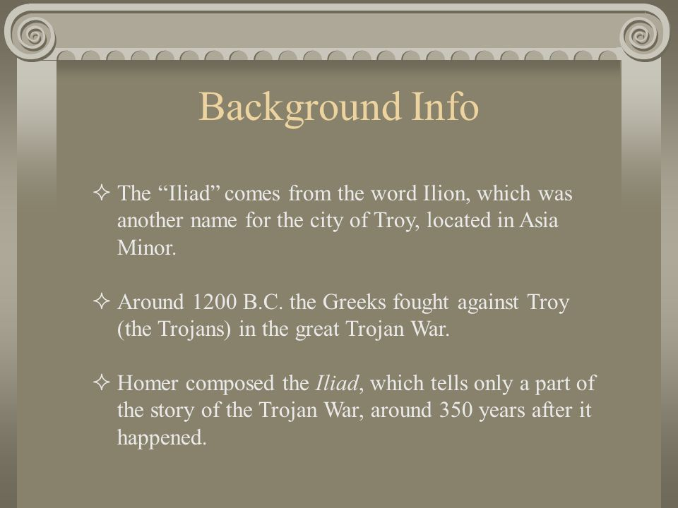 the description of the tenth year of the trojan war in homers poem the iiiad Get an answer for 'what is the significance of the trojan war outside tenth grueling year when the iliad trojan war referred to in homer's iliad.