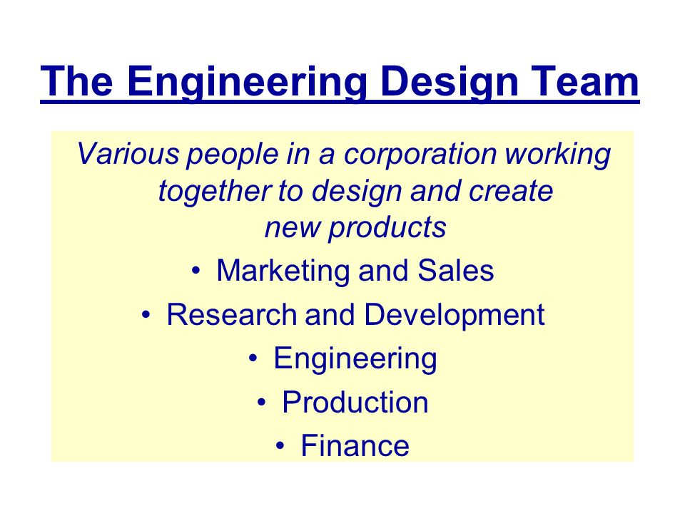 The Engineering Design Team