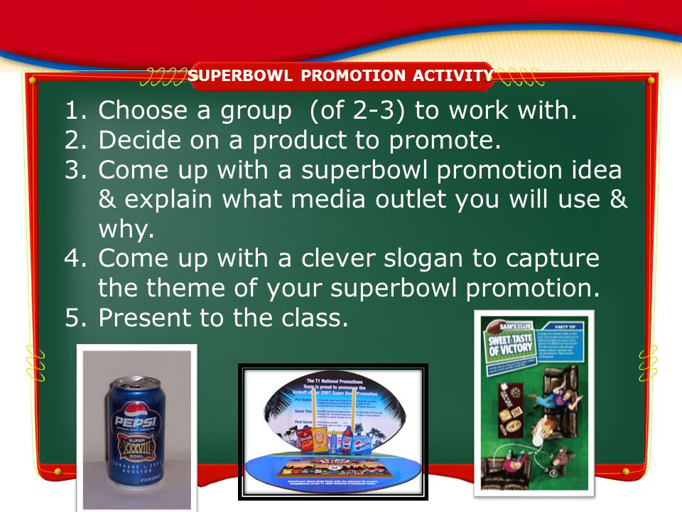 SUPERBOWL PROMOTION ACTIVITY