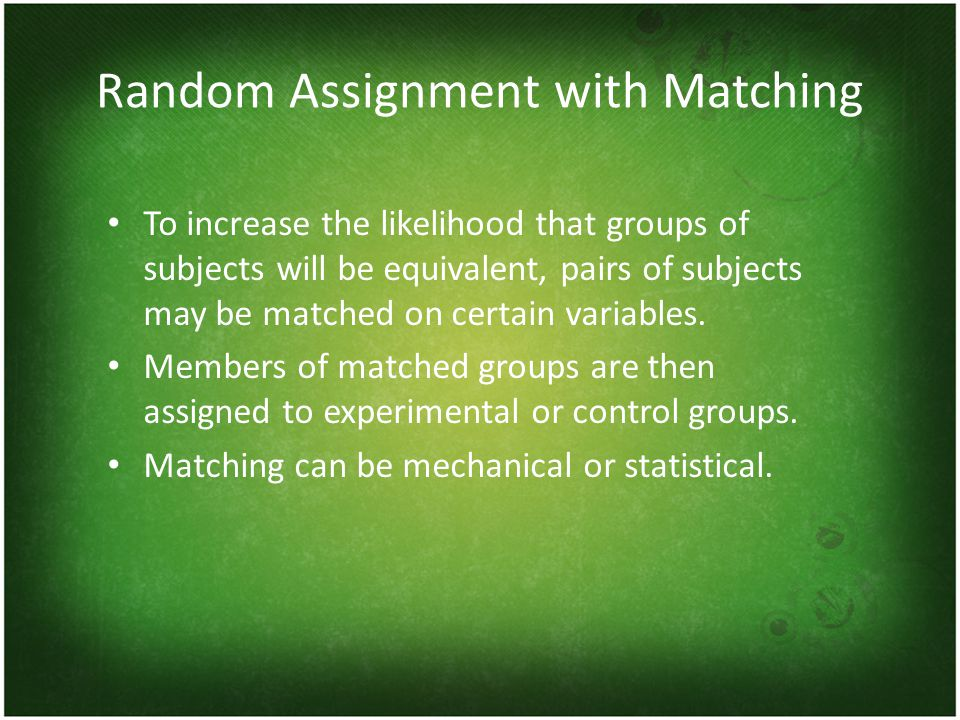 Random Assignment with Matching