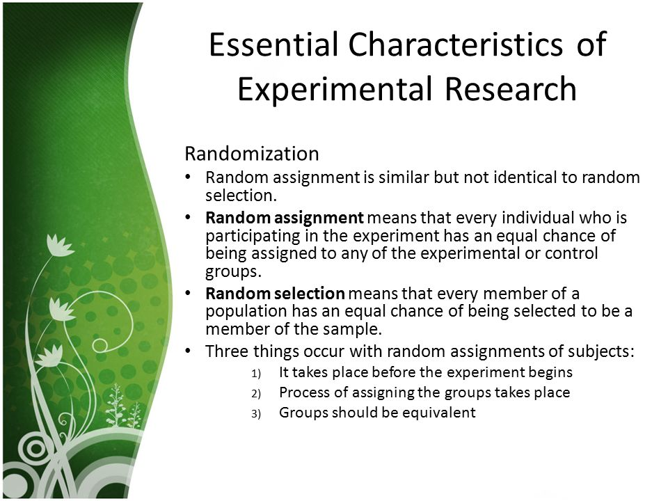 Essential Characteristics of Experimental Research