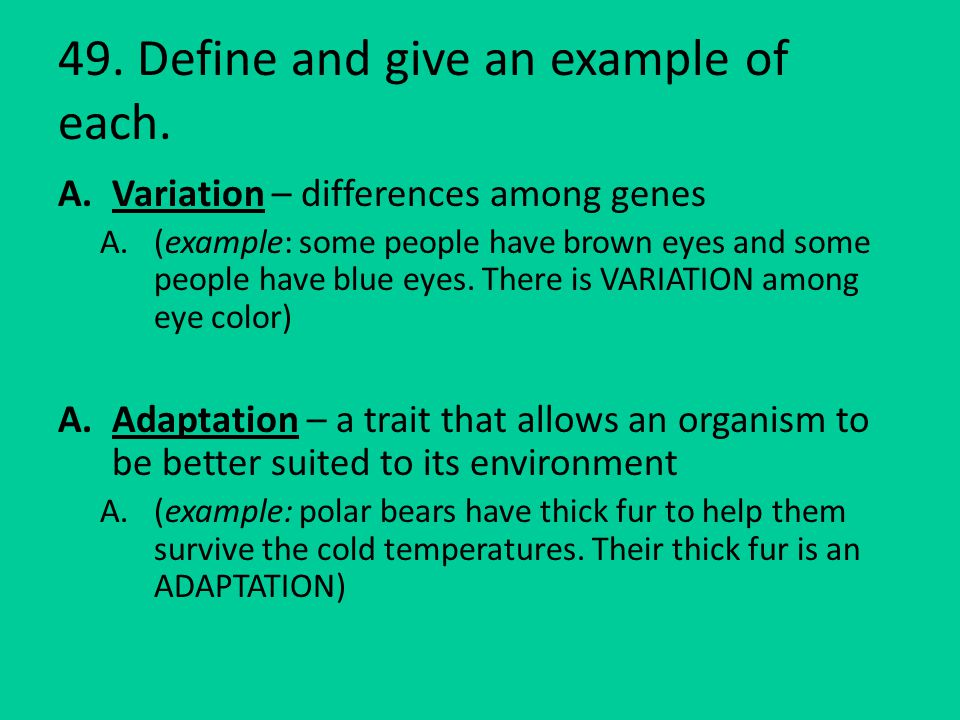 49. Define and give an example of each.