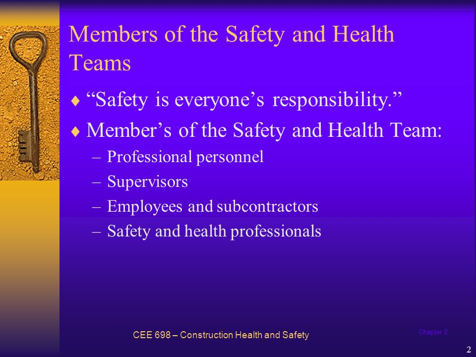 Members of the Safety and Health Teams