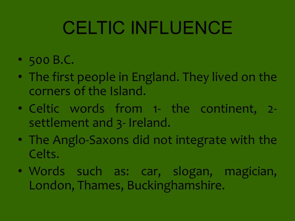 Celtic Latin And Scandinavian Influences On Old English