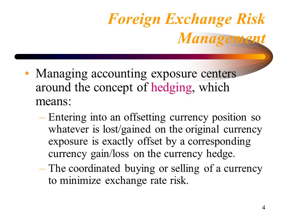 foreign exchange risk management 25 trade finance guide chapter 12 foreign exchange risk management f oreign exchange (fx) is a risk factor that is often overlooked by small and medium.