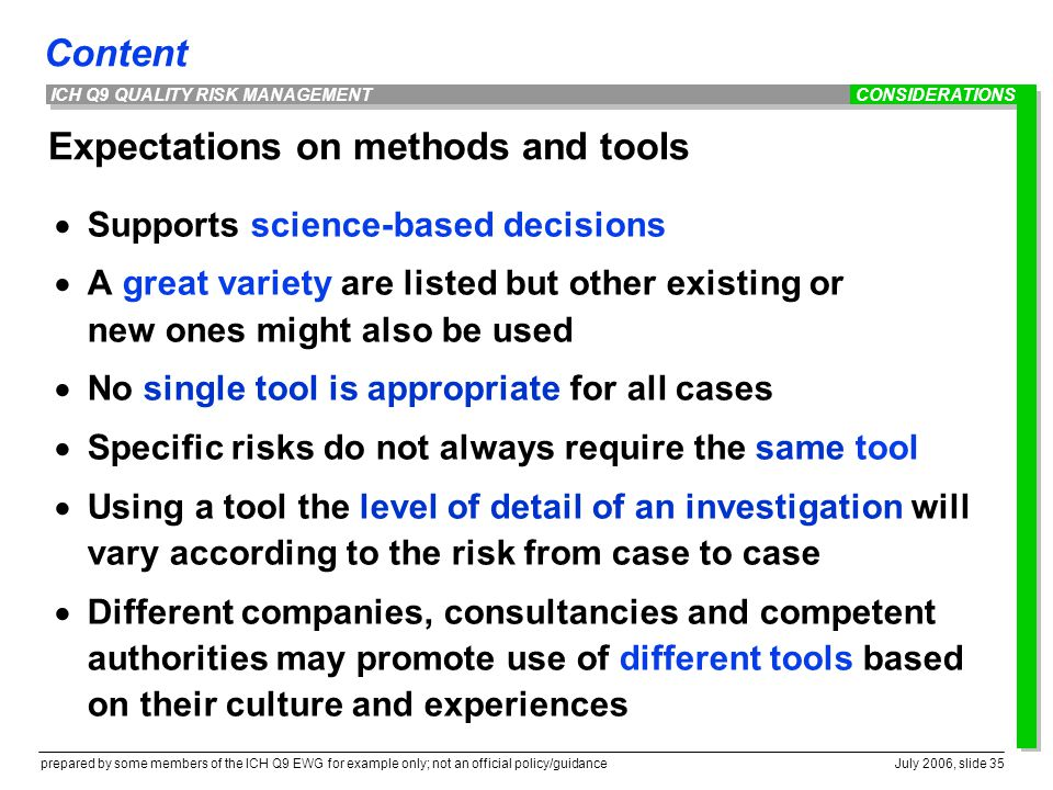 Expectations on methods and tools