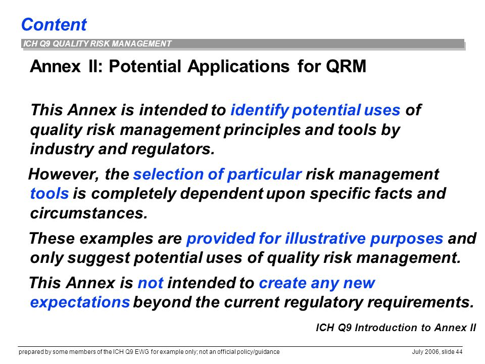 Annex II: Potential Applications for QRM