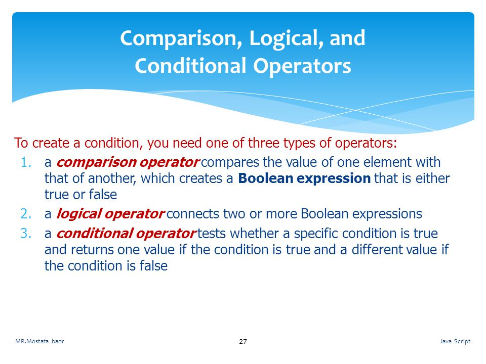 Comparison, Logical, and Conditional Operators