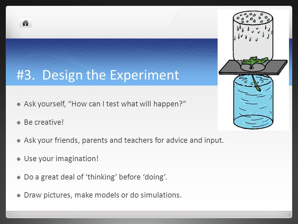 #3. Design the Experiment
